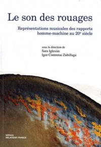 Sara Iglesias et Igor Contreras Zubillaga - Le son des rouages - Représentations musicales des rapports homme-machine au 20e siècle.