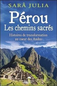 Pérou, les chemins sacrés - Histoires de transformation au coeur des Andes.pdf