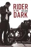 Sara June - Rider in the Dark.