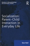 Sara Keel - Socialization: Parent-Child Interaction in Everyday Life.