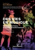 Sara Le Menestrel - Des vies en musique - Parcours d'artistes, mobilités, transformations.