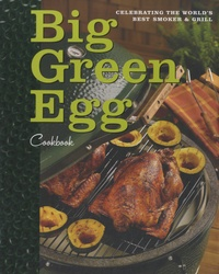 Sara Levy - Big Green Egg Cookbook.