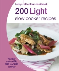 Sara Lewis - Hamlyn All Colour Cookery: 200 Light Slow Cooker Recipes - Hamlyn All Colour Cookbook.