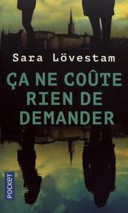 Sara Lövestam - Ca ne coûte rien de demander - Une enquête de Kouplan, détective sans-papiers.