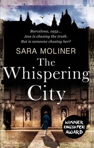 Sara Moliner et Mara Faye Lethem - The Whispering City.