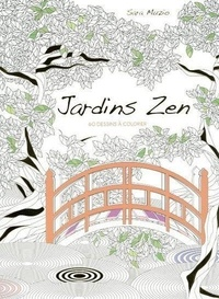 Sara Muzio - Jardins Zen - 60 dessins à colorier.
