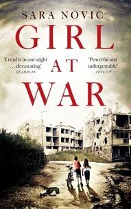 Sara Novic - Girl at War.