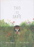 Sara O'Leary et Julie Morstad - This is Sadie.