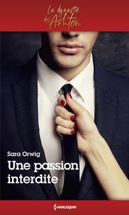 Sara Orwig - Une passion interdite.