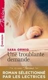 Sara Orwig - Une troublante demande.