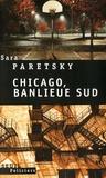 Sara Paretsky - Chicago, banlieue sud.