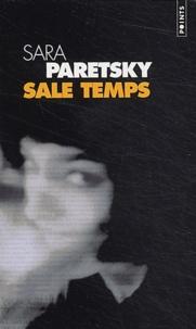 Sara Paretsky - Sale temps.