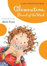 Sara Pennypacker et Marla Frazee - Clementine  Friend of the Week.