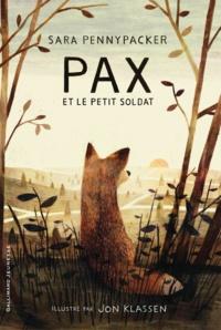 Téléchargez des ebooks gratuits en ligne yahoo Pax et le petit soldat