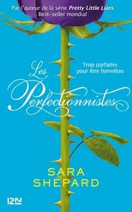 Sara Shepard - Les perfectionnistes.