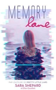 Sara Shepard - Memory Lane - Un thriller haletant par l'auteur de Pretty Little Liars.