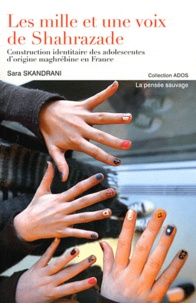 Deedr.fr Les mille voix de Shahrazade - Construction identitaire des adolescentes d'origine maghrébine en France Image