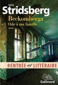 Sara Stridsberg - Beckomberga - Ode à ma famille.