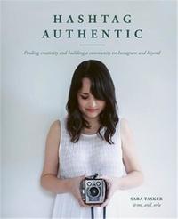 Sara Tasker - Hashtag authentic.