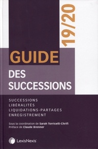 Guide des successions et des libéralités - Sara Torcelli-Chrifi pdf epub