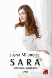 Sara - Leben oder gehorchen.