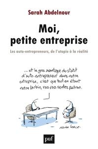 Moi, petite entreprise - Les auto-entrepreneurs, de lutopie à la réalité.pdf