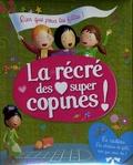 Sarah Abèlé - La récré des super copines !.