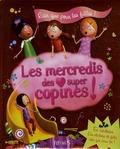 Sarah Abèlé et Stéphanie Ronzon - Les mercredis des super copines !.