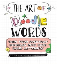 The art of doodle words - Turn your everyday doodles into cute hand lettering!.pdf