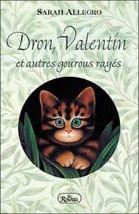 Sarah Allegro - Dron, Valentin et autres gourous rayés.