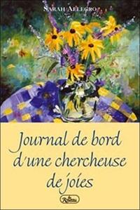 Sarah Allegro - Journal de bord d'une chercheuse de joies.