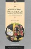 Sarah-Anaïs Andrieu - Corps de bois, souffle humain - Le théâtre de marionnettes Wayang Golek de Java Ouest.
