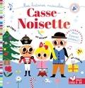 Sarah Andreacchio et Aurélie Desfour - Casse-Noisette.