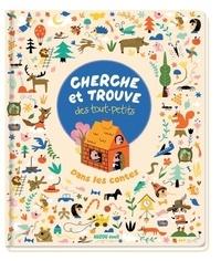 Sarah Andreacchio - Cherche et trouve des tout-petits dans les contes.