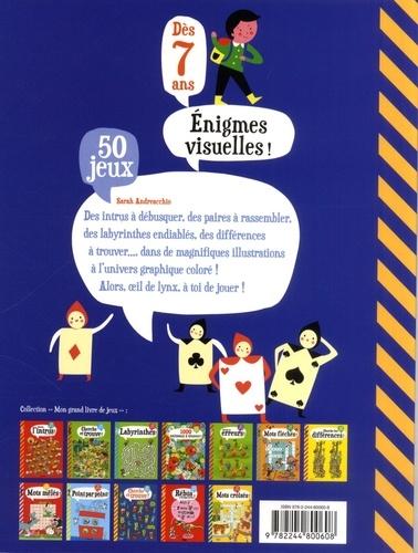 Enigmes visuelles !. 50 jeux