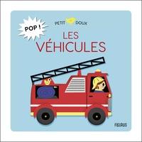 Sarah Andreacchio - Pop ! Les véhicules.