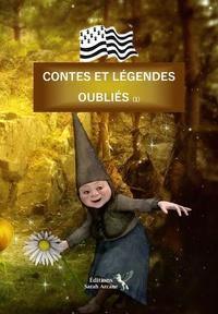 Sarah Arcane - Contes et legendes oubliés - Tome 1.