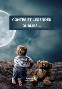 Sarah Arcane - Contes et légendes oubliés - Tome 2.