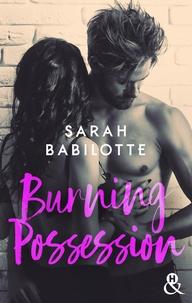 Sarah Babilotte - Burning Possession.