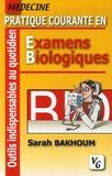 Sarah Bakhoum - Pratique courante en Examens Biologiques.