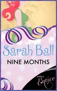 Sarah Ball - Nine Months.