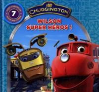 Sarah Ball - Wilson super héros !.