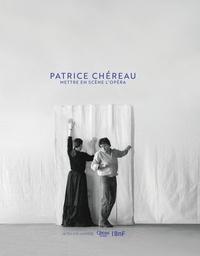 Rhonealpesinfo.fr Patrice Chéreau - Mettre en scène l'opéra Image