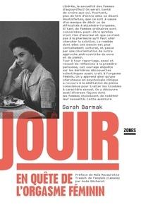 Sarah Barmak - Jouir - En quête de l'orgasme féminin.