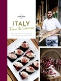 Sarah Barrell et Susan Wright - Italy From the Source - Authentic recipes from the people that know them best.