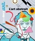 Sarah Barthère et Pierre Van Hove - L'art abstrait.