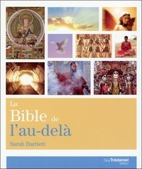 Goodtastepolice.fr La bible de l'au-delà - Croyance et vérité... Rencontre et expérience... Image