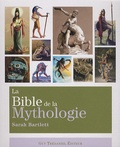 Sarah Bartlett - La Bible de la Mythologie.
