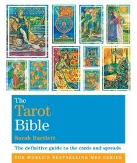 Sarah Bartlett - The Tarot Bible - Godsfield Bibles.
