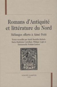 Sarah Baudelle-Michels - Romans d'Antiquité et littérature du Nord - Mélanges offerts à Aimé Petit.
